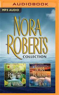 Nora Roberts - Collection: The Witness & Whiskey Beach