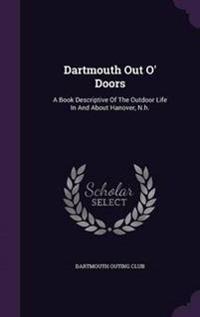 Dartmouth Out O' Doors