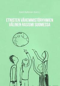 Etnisten vähemmistöryhmien välinen rasismi Suomessa