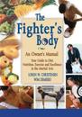 The Fighter's Body: An Owner's Manual