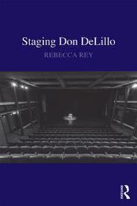 Staging Don DeLillo