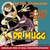 DR Mugg. Dasspappersplaneten / DR Mugg. Den ondskefulla robotstjärten