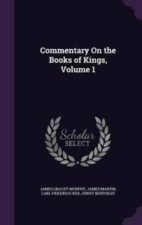 Commentary on the Books of Kings, Volume 1