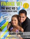 Finance 101: The Whiz Kid's Perfect Credit Guide (Fight Repossession): The Teen Who Refinanced His Mother's House and Car at 14