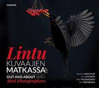 Lintukuvaajien matkassa - Out and about with bird photographers