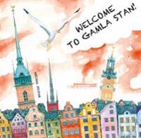 Welcome to Gamla Stan!