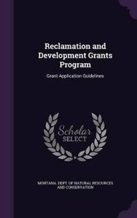Reclamation and Development Grants Program