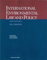 International Environmental Law and Policy 2011