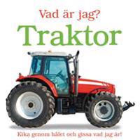 Vad är jag? : traktor