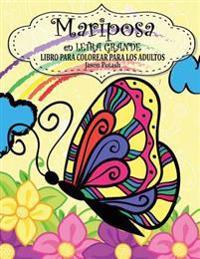 Mariposa En Letra Grande Libro Para Colorear Para Los Adultos