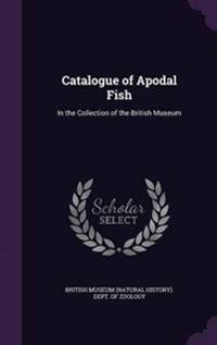 Catalogue of Apodal Fish