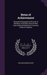 Betas of Achievement