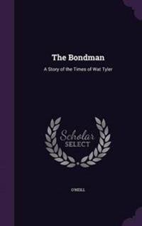 The Bondman