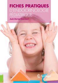Fiches Pratiques D'Endocrinologie Pediatrique