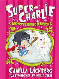 Super-Charlie & monsterbacillerna Litet format