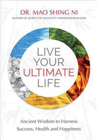 Live Your Ultimate Life