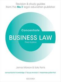 Business law concentrate - law revision and study guide
