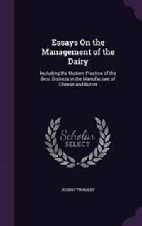 Essays on the Management of the Dairy