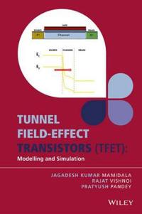 Tunnel Field-Effect Transistors (Tfet): Modelling and Simulation