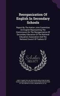 Reorganization of English in Secondary Schools