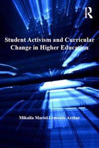 Student Activism and Curricular Change in Higher Education