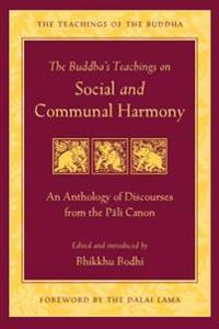 The Buddha's Teachings on Social and Communal Harmony