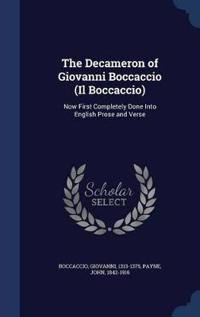 The Decameron of Giovanni Boccaccio (Il Boccaccio)
