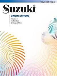 Suzuki Violin School, Vol 8: Violin Part
