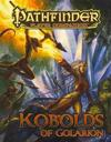Pathfinder Player Companion: Kobolds of Golarion