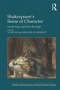 Shakespeare's Sense of Character