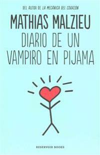 Diario de Un Vampiro En Pijama / Diary of a Vampire in Pajamas