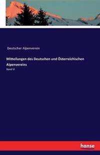 Mitteilungen Des Deutschen Und Osterreichischen Alpenvereins