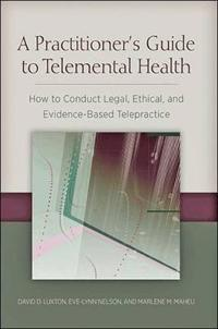 A Practitioner's Guide to Telemental Health