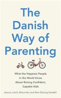 Danish way of parenting - what the happiest people in the world know about