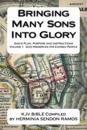 Bringing Many Sons Into Glory: God's Plan Truth and Instructions