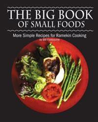 The Big Book of Small Foods