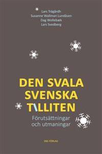 Den svala svenska tilliten : Förutsättningar och utmaningar