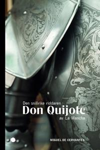 Den snillrike riddaren Don Quijote av La Mancha - Miguel de Cervantes Saavedra pdf epub