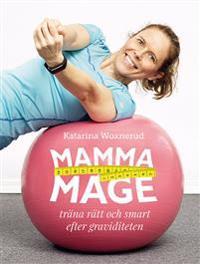 Mammamage : Träna rätt och smart efter graviditeten