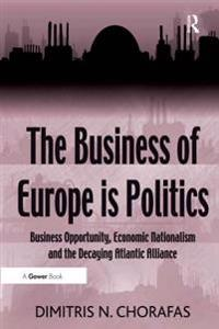 Business of Europe is Politics