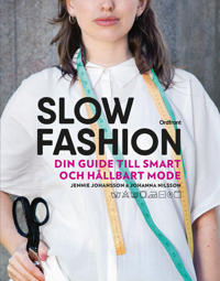 Omslaget av Slow fashion : din guide till smart och h�llbart mode av Jennie Johansson, Johanna Nilsson