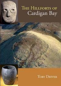 Hillforts of Cardigan Bay