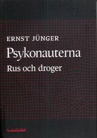 Psykonauterna : rus och droger
