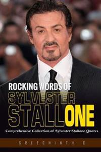 Rocking Words of Sylvester Stallone: Comprehensive Collection of Sylvester Stallone Quotes