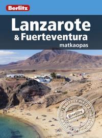 Berlitz Lanzarote ja Fuerteventura