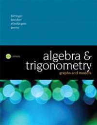 Algebra and Trigonometry: Graphs and Models Plus Mylab Math with Pearson Etext -- Access Card Package