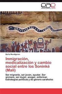 Inmigracion, Medicalizacion y Cambio Social Entre Los Soninke (Mali)