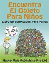 Encuentra El Objeto Para Ninos: Libro de Actividades Para Ninos