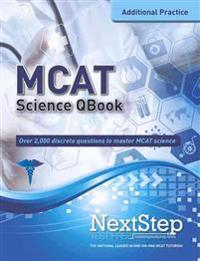 MCAT Qbook: Over 2,000 Questions Covering Every MCAT Science Topic