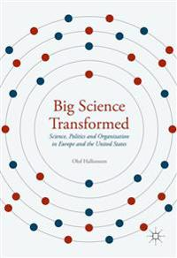 Big Science Transformed
